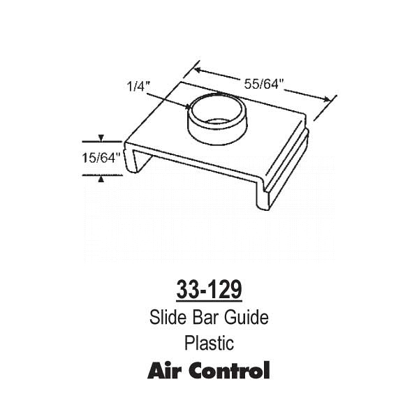 Air Control Slide Bar Guide  33-129 1